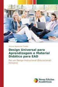 Design Universal Para Aprendizagem E Material Didatico Para Ead