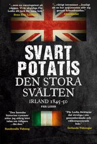 Svart Potatis : den stora svälten, Irland 1845-50