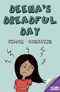 Deena's Dreadful Day