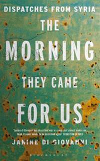 The Morning They Came for Us