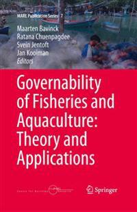 Governability of Fisheries and Aquaculture: Theory and Applications