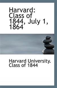 Harvard: Class of 1844, July 1, 1864