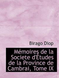 Memoires De La Societe D'etudes De La Province De Cambrai