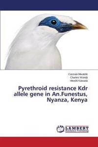 Pyrethroid Resistance Kdr Allele Gene in An.Funestus, Nyanza, Kenya