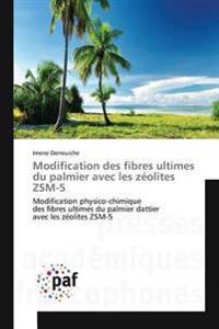 Modification Des Fibres Ultimes Du Palmier Avec Les Z olites Zsm-5