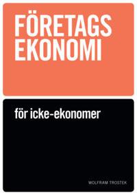 Företagsekonomi för icke-ekonomer Faktabok