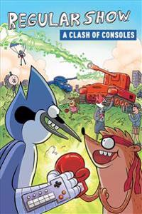 Regular Show Original Graphic Novel Vol. 3: A Clash of Consoles
