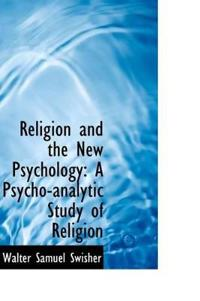 Religion and the New Psychology