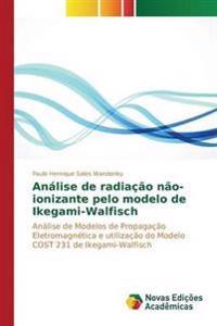 Analise de Radiacao Nao-Ionizante Pelo Modelo de Ikegami-Walfisch