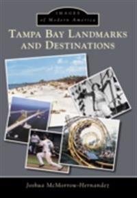 Tampa Bay Landmarks and Destinations