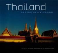 Thailand: The Golden Kingdom