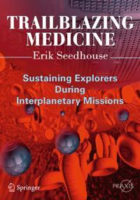 Trailblazing Medicine