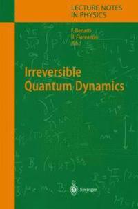 Irreversible Quantum Dynamics