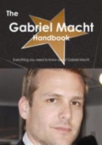 Gabriel Macht Handbook - Everything you need to know about Gabriel Macht