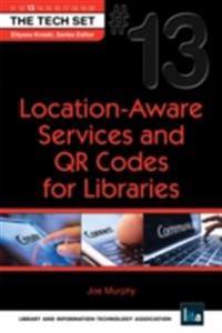 Location-Aware Services and QR Codes for Libraries