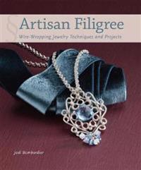 Artisan filigree - wire-wrapping jewelry techniques and projects