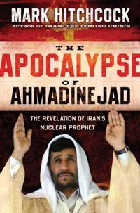 Apocalypse of Ahmadinejad