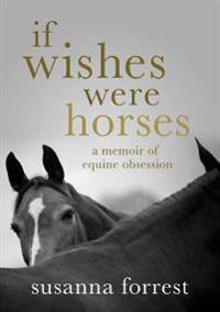 IF WISHES WERE HORSES AIR EXP