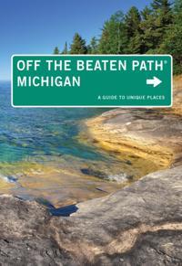 Michigan Off the Beaten Path(R)