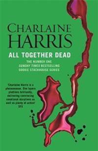 All together dead - a true blood novel