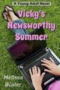 Vicky's Newsworthy Summer