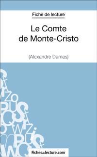 Le Comte de Monte-Cristo d'Alexandre Dumas (Fiche de lecture)
