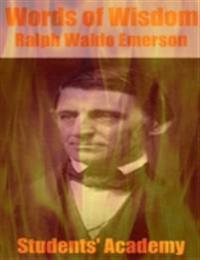 Words of Wisdom: Ralph Waldo Emerson