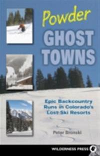 Powder Ghost Towns