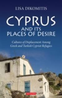 Cyprus and its Places of Desire