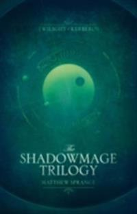 Shadowmage Trilogy