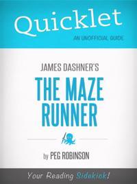 Quicklet on James Dashner's The Maze Runner
