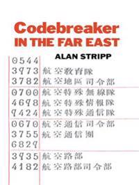 Codebreaker in the Far East