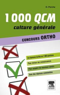 1000 QCM Culture generale Concours Ortho