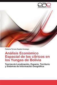Analisis Economico Espacial de Los Citricos En Los Yungas de Bolivia