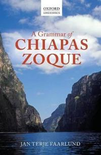 A Grammar of Chiapas Zoque