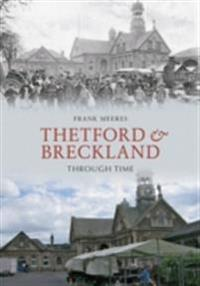 Thetford & Breckland Through Time