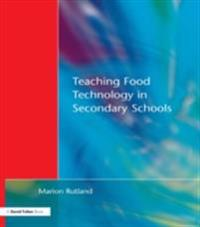 Teaching Food Technology in Secondary School