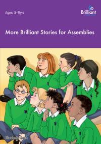 More Brilliant Stories for Assemblies