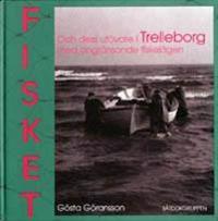 Fisket och dess utövare i Trelleborg med angränsande fiskelägen