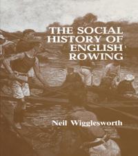 Social History of English Rowing