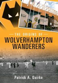 Origins of Wolverhampton Wanderers