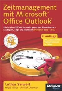 Zeitmanagement mit Microsoft Office Outlook, 8. Auflage (einschl. Outlook 2010)