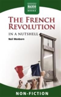 French Revolution - In a Nutshell