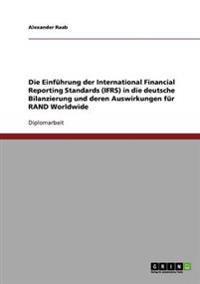 Einfuhrung Der International Financial Reporting Standards (Ifrs) in Die Deutsche Bilanzierung Und Deren Auswirkungen Fur Rand Worldwide