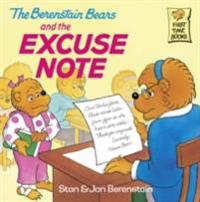 Berenstain Bears and the Excuse Note
