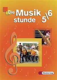 Die Musikstunde 5/6. Schülerband. Allgemeine Ausgabe