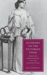 Actresses on the Victorian Stage