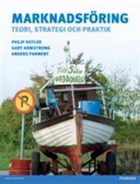 Marknadsforing: teori, strategi och praktik