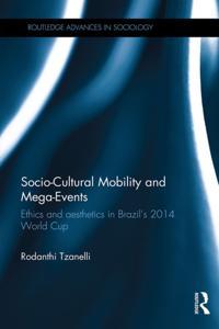Socio-Cultural Mobility and Mega-Events