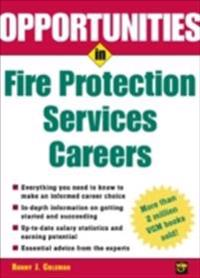Opportunities in Fire Protection Services Careers